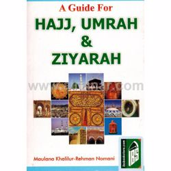 Picture of A Guide For Hajj, Umrah & Ziyarah