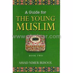 Picture of A Guide For The Young Muslim