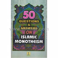 Picture of 50 Questions & Answers On Islamic Monotheism
